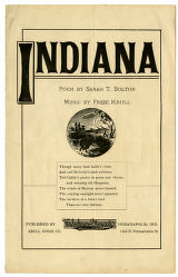 Indiana, poem by Sarah T. Bolton and music by Frederic Krull