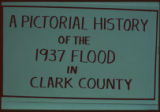 401. A Pictorial History of the 1937 Flood in Clark County