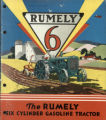 Rumely 6 : the Rumely six cylinder gasoline tractor